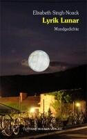 Elisabeth Singh-Noack: Lyrik Lunar - Mondgedichte