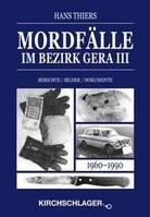 Mordfälle im Bezirk Gera 3