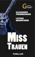 Thriller: Misstrauen