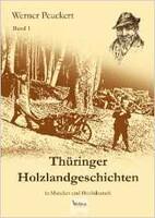 Thüringer Holzlandgeschichten, Bd. 1